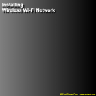Installing Wireless Wi-Fi Network